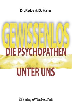 Gewissenlos von Hare,  Robert D., Petersen,  Karsten