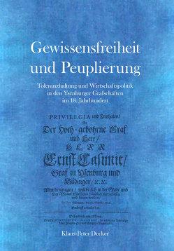 Gewissensfreiheit und Peuplierung von Cott,  Joachim, Cott,  Susanne, Decker,  Klaus-Peter