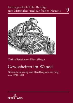 Gewissheiten im Wandel von Bertelsmeier-Kierst,  Christa