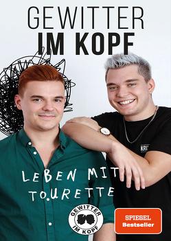 Gewitter im Kopf – Leben mit Tourette von Lehmann,  Tim, Zimmermann,  Jan
