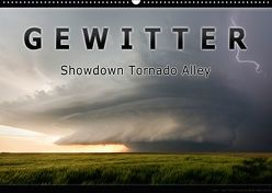Gewitter – Showdown Tornado Alley (Wandkalender 2018 DIN A2 quer) von Thieme,  Uwe