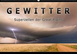 Gewitter – Superzellen der Great Plains (Wandkalender 2019 DIN A2 quer) von Thieme,  Uwe