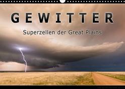 Gewitter – Superzellen der Great Plains (Wandkalender 2019 DIN A3 quer) von Thieme,  Uwe