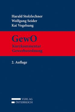 GewO von Seider,  Wolfgang, Stolzlechner,  Harald, Vogelsang,  Kai