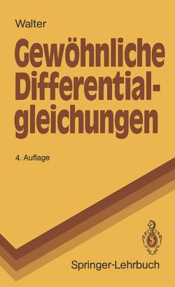 Gewöhnliche Differential-gleichungen von Walter,  Wolfgang