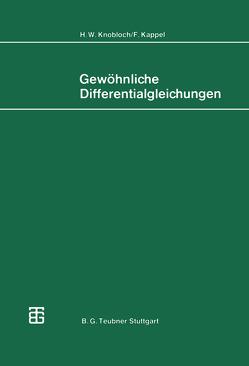 Gewöhnliche Differentialgleichungen von Kappel,  F., Knobloch,  H.W.