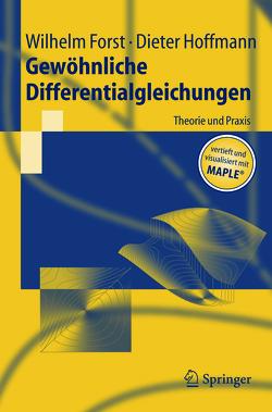 Gewöhnliche Differentialgleichungen von Forst,  Wilhelm, Hoffmann,  Dieter