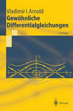 Gewöhnliche Differentialgleichungen von Arnold,  Vladimir I., Damm,  T.