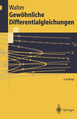 Gewöhnliche Differentialgleichungen von Walter,  Wolfgang