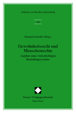 Gewohnheitsrecht und Menschenrechte von Scholler,  Heinrich