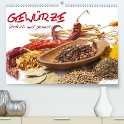 Gewürze • köstlich und gesund (Premium, hochwertiger DIN A2 Wandkalender 2020, Kunstdruck in Hochglanz) von Stanzer,  Elisabeth