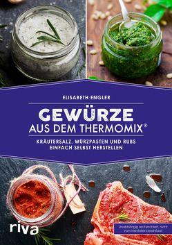 Gewürze aus dem Thermomix® von Engler,  Elisabeth