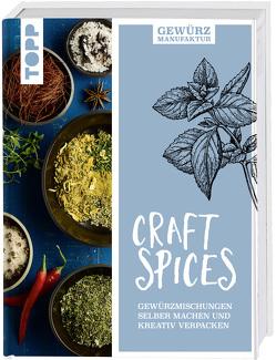 Gewürzmanufaktur Craft Spices von Harth,  Gesine, Iburg,  Anne