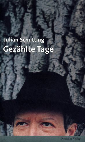 Gezählte Tage von Schutting,  Julian