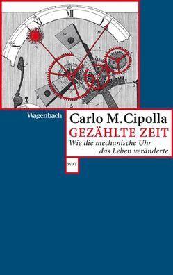 Gezählte Zeit von Cipolla,  Carlo M., Hausmann,  Friederike