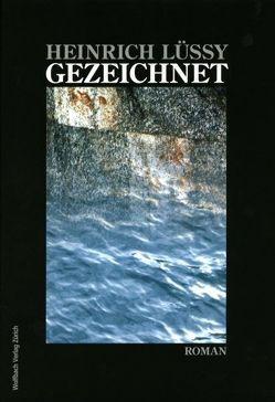 Gezeichnet von Lüssy,  Heinrich