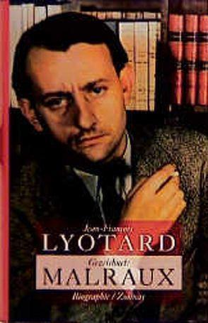 Gezeichnet: Malraux von Lyotard,  Jean-François, Werner,  Reinold
