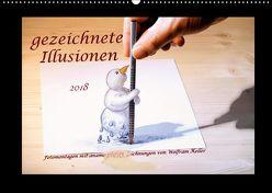 gezeichnete Illusionen (Wandkalender 2018 DIN A2 quer) von Keller,  Wolfram