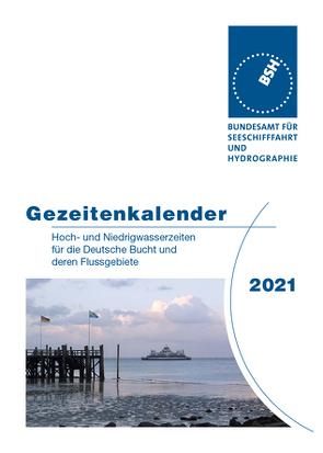 Gezeitenkalender 2021 von Bundesamt für Seeschifffahrt und Hydrographie