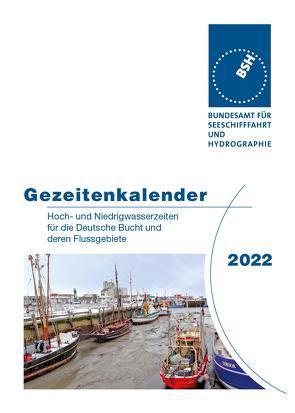Gezeitenkalender 2022 von Bundesamt für Seeschifffahrt und Hydrographie