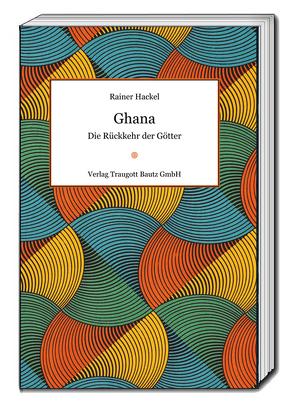 Ghana von Hackel,  Rainer