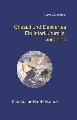 Ghazali und Descartes von Zakzouk,  Aahmoud