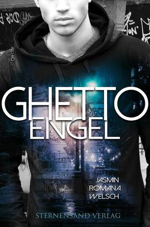 Ghetto Engel von Welsch,  Jasmin Romana