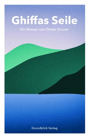 Ghiffas Seile von Gruner,  Dieter