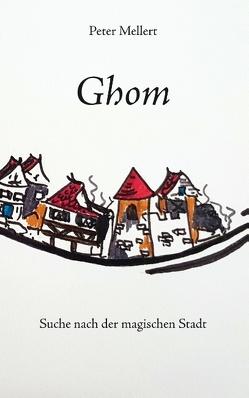 Ghom von Mellert,  Peter