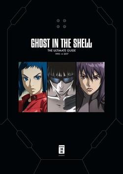 Ghost in the Shell – The Ultimate Guide von Bartels,  Nora, Caspary,  Constantin, Hirasaka,  Mario, Kamiyama,  Kenji, Kise,  Kazuchika, Okada-Willmann,  Yayoi, Oshii,  Mamoru, Shirow,  Masamune