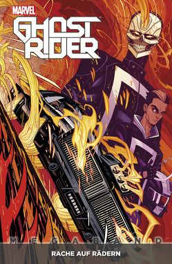 Ghost Rider Megaband von Anka,  Kris, Hidalgo,  Carolin, Moore,  Tradd, Scott,  Damion, Smith,  Felipe