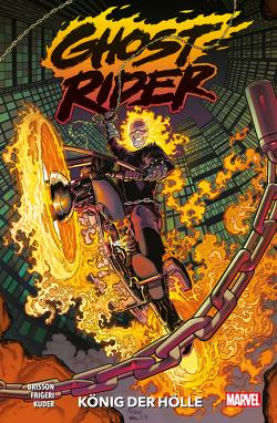 Ghost Rider von Brisson,  Ed, Frigeri,  Juan, Kuder,  Aaron, Lucas,  John, Syska,  Robert, Vecchio,  Luciano, Yeung,  Craig