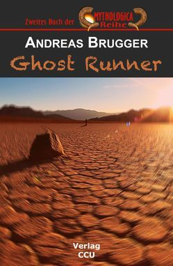 Ghost Runner von Brügger,  Andreas