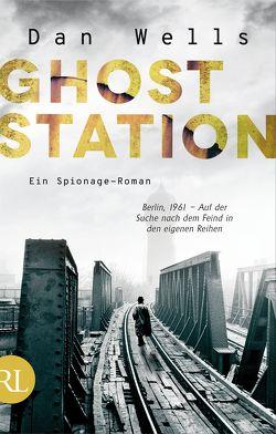 Ghost Station von Frings,  Matthias, Wells,  Dan