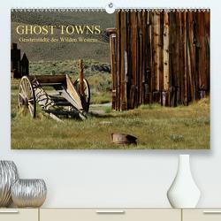 GHOST TOWNS (Premium, hochwertiger DIN A2 Wandkalender 2020, Kunstdruck in Hochglanz) von und Udo Klinkel,  Ellen
