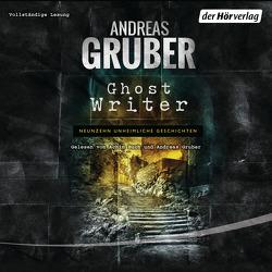 Ghost Writer von Buch,  Achim, Gruber,  Andreas