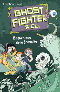 Ghostfighter & Co. (2). Besuch aus dem Jenseits von Beck,  Benedikt, Gailus,  Christian