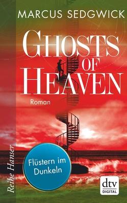 Ghosts of Heaven: Flüstern im Dunkeln von Sedgwick,  Marcus, Tiffert,  Reinhard