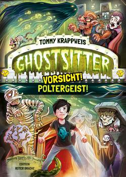 Ghostsitter von Grubing,  Timo, Krappweis,  Tommy