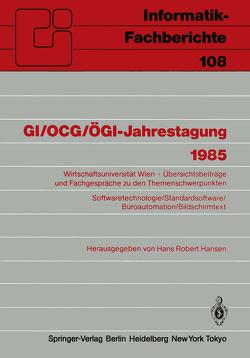 GI/OCG/ÖGI-Jahrestagung 1985 von Hansen,  Hans R.