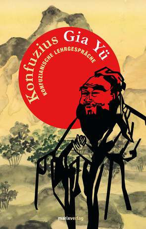 Gia Yü von Konfuzius, Wilhelm,  Richard