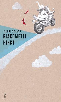 Giacometti hinkt von Schaad,  Isolde