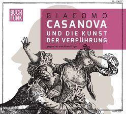 Giacomo Casanova und die Kunst der Verführung von Casanova,  Giacomo, Herrmann,  Sabine, Krüger,  Alexis