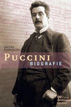Giacomo Puccini. Biographie von Schickling,  Dieter