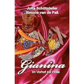 Gianina – Im Vorhof zur Hölle von Schützdeller,  Jutta, van de Paß,  Simone