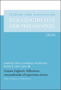 Riflessione trascendentale ed esperienza storica von Aportone,  Anselmo, Centi,  Beatrice, Gigliotti,  Gianna, Perilli,  Lorenzo