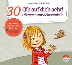 Gib auf dich acht! von Bücken-Schaal,  Monika, Seigerschmidt,  Florian, Singer,  Theresia