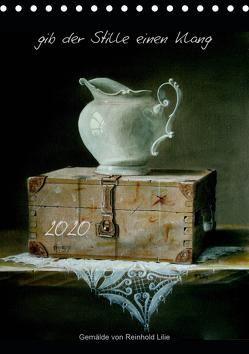 gib der Stille einen Klang (Tischkalender 2020 DIN A5 hoch) von Lilie,  Reinhold