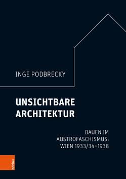 Gibt es eine austrofaschistische Architektur? von Podbrecky,  Inge
