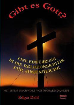 Gibt es Gott? von Dahl,  Edgar, Walter,  Andrea